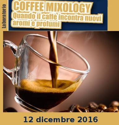 "Featured image for ""COFFEE MIXOLOGY –  Quando il caffè incontra nuovi aromi e sapori"""""