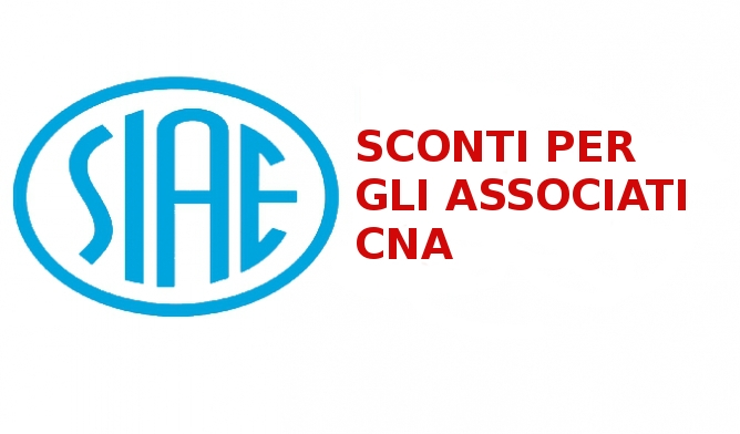 """Featured image for """"Convenzione CNA e Siae: tariffe agevolate per gli associati – PAGAMENTO PROROGATO AL 24 MARZO"""""""