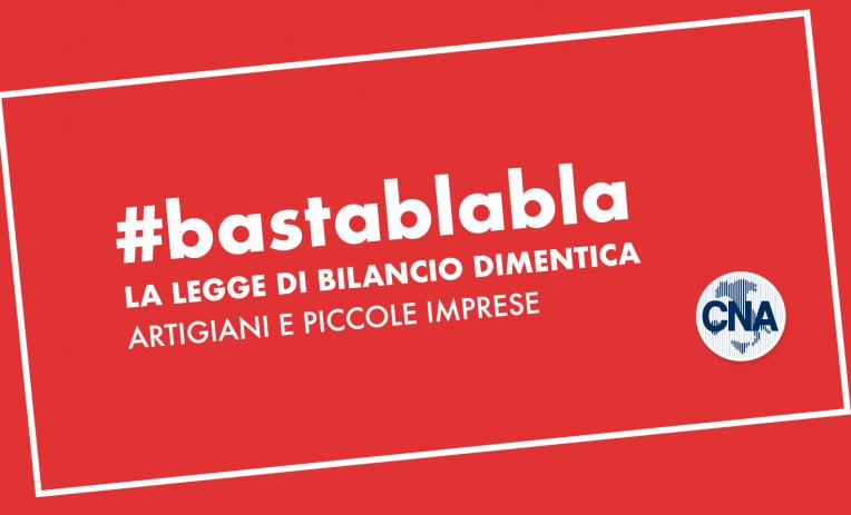 """Featured image for """"Ancora chiacchiere sulla Legge di Bilancio? Basta! #bastablablabla"""""""