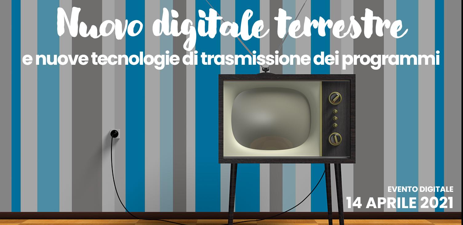 """Featured image for """"Impianti – Nuovo Digitale Terrestre e nuove tecnologie di trasmissione dei programmi"""""""