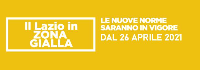 """Featured image for """"Dal 26 aprile la Regione Lazio in Zona Gialla"""""""